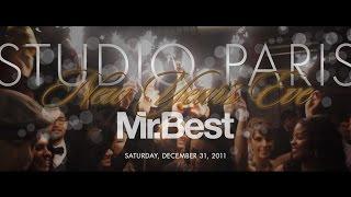 MR BEST at Studio Paris Nightclub  NYE 2011