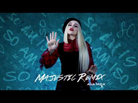 Ava Max - So Am I (Majestic Remix) [Official Audio] - Ava Max