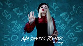Ava Max   So Am I (Majestic Remix) [Official Audio]