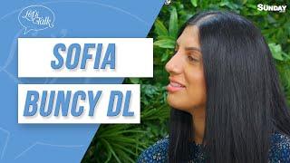 Let's Talk With Sofia Buncy DL