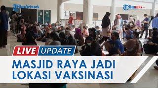 Masjid Raya KH Hasyim Asy'ari Jadi Tempat Vaksinasi Covid-19, Sasar 1.300 Warga Jakarta Barat