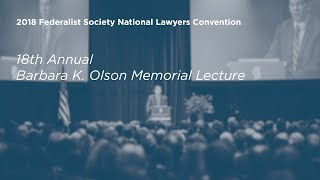 Click to play: 18th Annual Barbara K. Olson Memorial Lecture