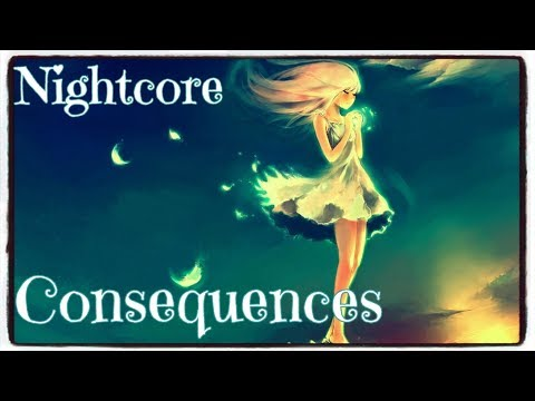 Nightcore - Consequences (Camila Cabello) (Lyrics)