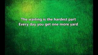 Tom Petty and The Heartbreakers - The Waiting - Lyrics