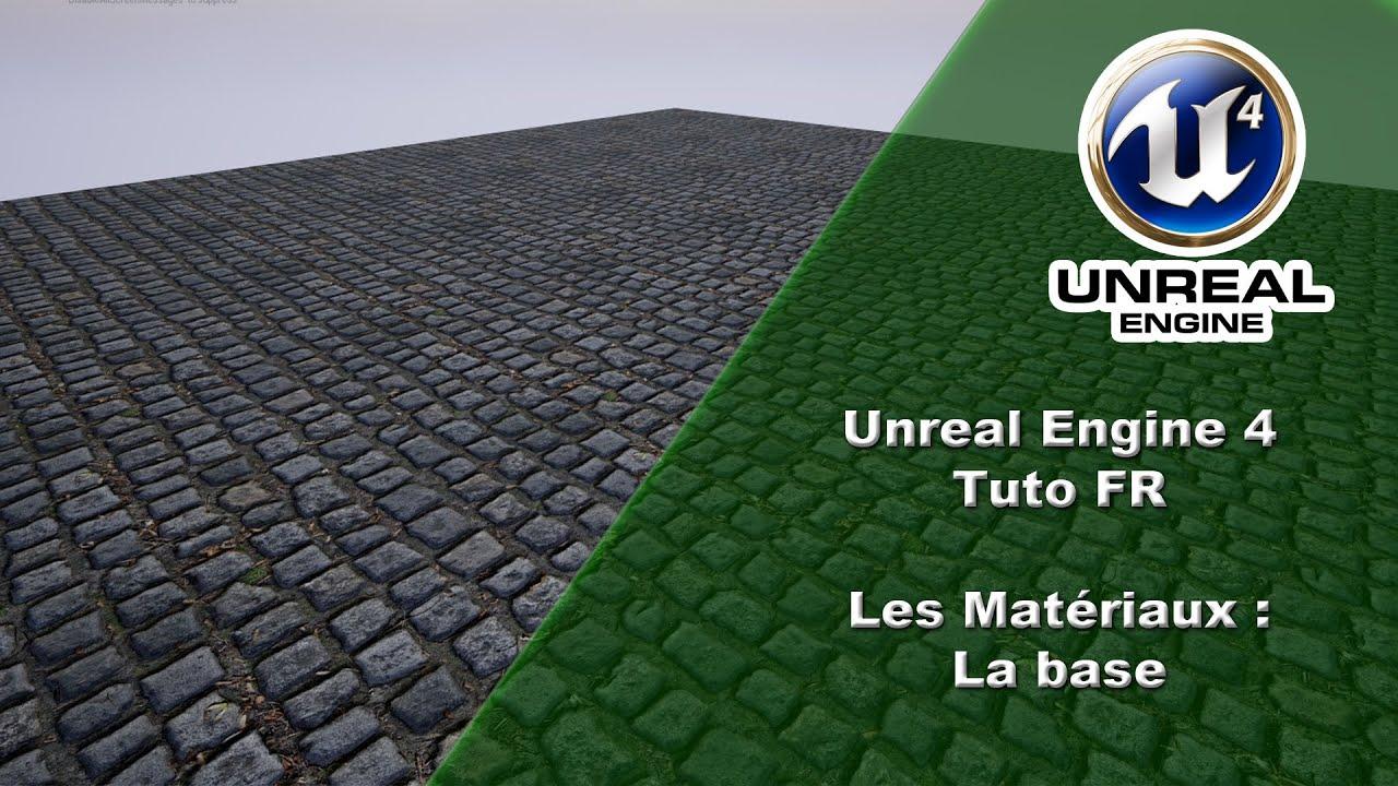 [UE4 TUTO FR] Material - La Base