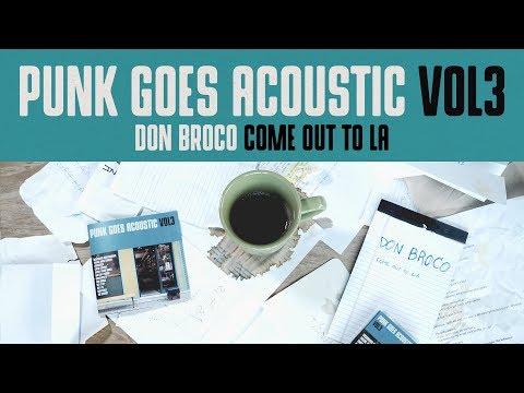 """Punk Goes Acoustic Vol. 3 - Don Broco """"Come Out to LA"""""""