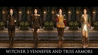 TES V - Skyrim Mods: Witcher 3 Yennefer and Triss Armors by zzjay