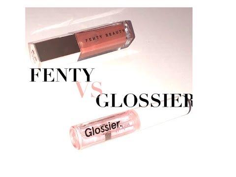 FENTY LIPGLOSS VS GLOSSIER LIPGLOSS