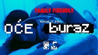 "Kukus Ft. Fox   Oce Buraz (Family Firendly Parodija ""OCE KURAC"")"