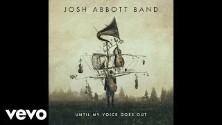 Josh Abbott Band - I'm Your Only Flaw (AUDIO)