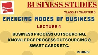 Emerging Modes Of Business - Lecture 4 | Class 11 Business Studies Chapter 5