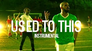 Future x Drake - Used to This (Instrumental)