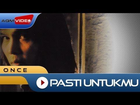 Once Mekel - Pasti Untukmu | Official Music Video