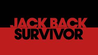 Jack Back   Survivor (Extended Mix)