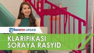 Viral Video Syur Mirip Dirinya, Ini Klarifikasi Presenter Soraya Rasyid