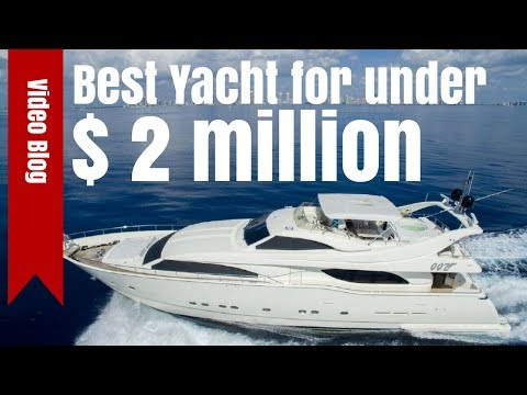 The Best Yacht for Under $2 million
