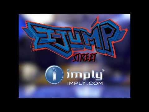 Imply I-Jump Street