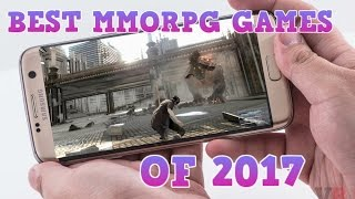 TOP 10 MMORPG GAMES OF 2017 - NEW MOBILE MMORPG GAMES FOR ANDROID / IOS [ HIGH GRAPHIC ]