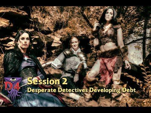 D4 D&D Waterdeep Session 2: Desperate Detectives Developing Debt