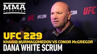 UFC 229: Dana White Says Conor McGregor Is Better At
