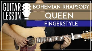Bohemian Rhapsody Fingerstyle Guitar Tutorial - Queen Guitar Lesson 🎸 |TABS + Fingerpicking|
