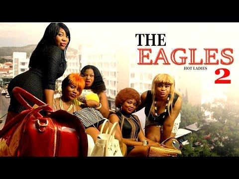 The Eagles (Pt. 2) [Starr. Racheal Okonkwo & Emeka Amakeze]