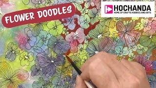 Flower Doodles - Fun Fast Art Tutorials At Hochanda.com