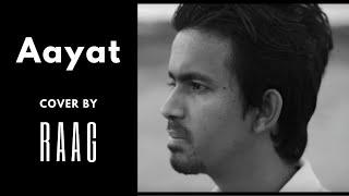 Aayat (Cover) | RAAG | Bajirao Mastani | Arijit Singh