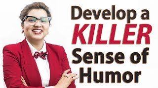 How To Develop A KILLER Sense Of Humor! — 3 Ways To Be Funny In Conversations