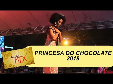 DGABC MIX recebe a Princesa do Chocolate 2018