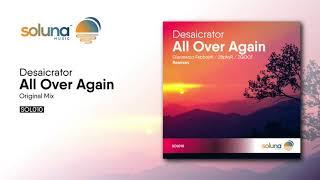 Desaicrator - All Over Again (Original Mix) [Soluna Music]