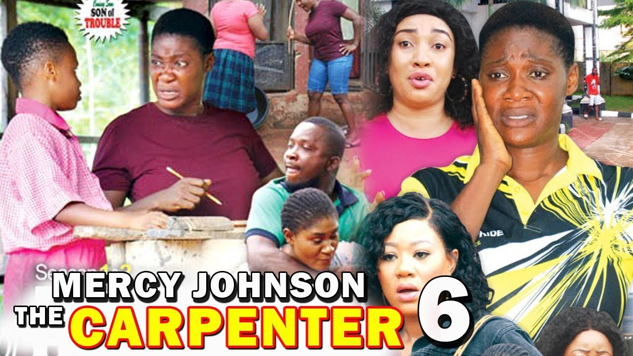 Mercy Johnson The Carpenter (2019) (Part 6)