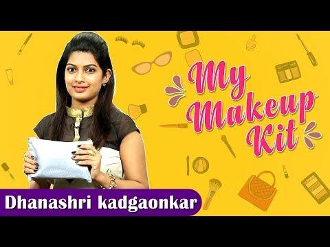 My Makeup Kit With Dhanashri Kadgaonkar | Marathi Actress