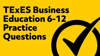 Free TExES Business Education 6-12 (176) Practice Questions