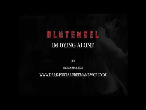 BlutEngel-im dying alone