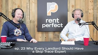 Ep. 23 Why Every Landlord Should Have a Skip Trace Expert