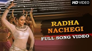 Radha Nachegi - Song Video - Tevar