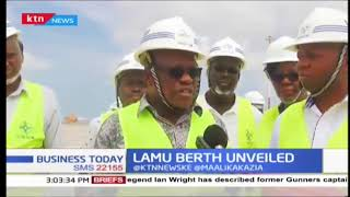 Lamu Berth: 400M long, 17.5M deep, berth commissioned in Lamu