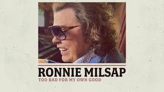 Ronnie Milsap Too Bad For My Own Good