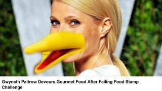 Reactions to Gwyneth Paltrow Quitting Food Stamp Challenge