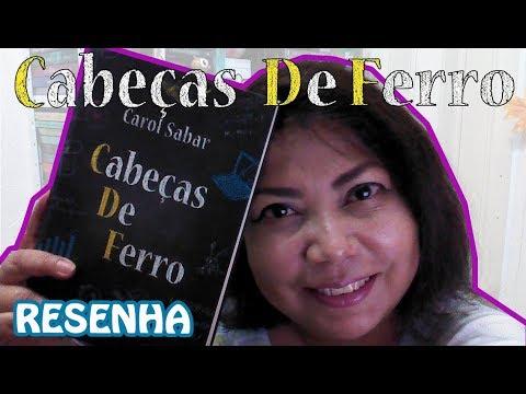 CABEÇAS DE FERRO - Carol Sabar [Resenha]