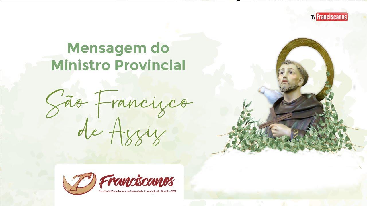 Mensagem do Ministro Provincial | São Francisco de Assis