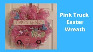 Dollar Tree Pink Truck Easter Wreath