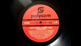 Chico Science & Nação Zumbi - Banditismo por uma questão de classe (vinyl rip / vinil / LP)