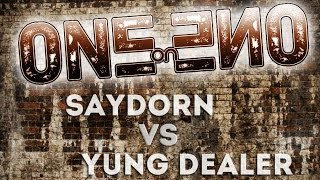 One-on-One day 4 ( SayDorn vs Yung Dealer )