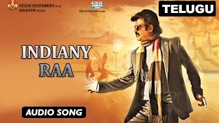 Indiany Raa | Full Audio Song | Lingaa (Telugu)