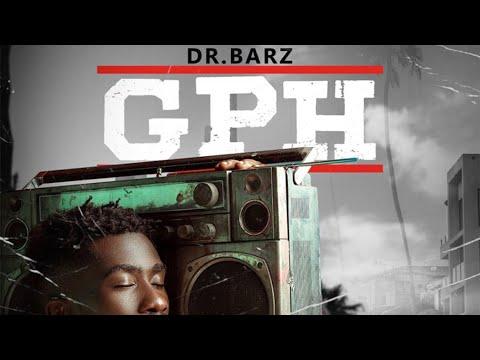 Dr barz GPH live performance