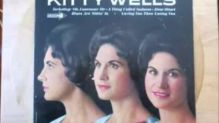 You're The Only World I Know - Kitty Wells