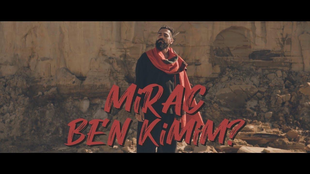 Mirac – Ben Kimim Şarkı Sözleri