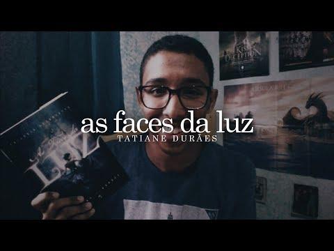 As Faces da Luz, da Tatiane Durães | Um Bookaholic